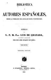Obras del v. p. m. fray Luis de Granada: De la oracion y consideracion. Memorial de la vida cristiana. Adiciones al Memorial de la vida cristiana