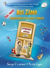 Das neue Hoi Zäme: Schweizerdeutsch leicht gemacht, Ausgabe 2