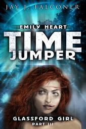 Glassford Girl: Part 3: Time Jumper Series