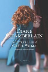 The Secret Life Of Ceecee Wilkes Book PDF