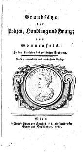 Grundsätze der polizey, handlung, und finanz: von Sonnenfels: Zu dem leitfaden des politischen studiums, Band 2