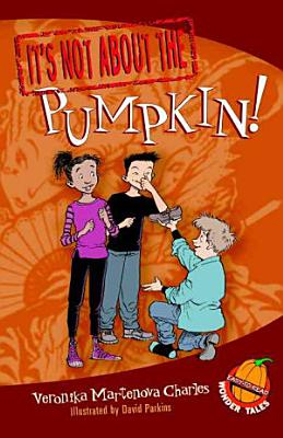 It is Not about the Pumpkin