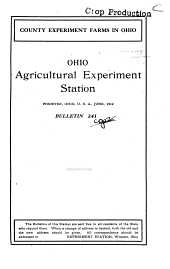 County experiment farms in Ohio: their organization and work in 1911, Issues 241-250
