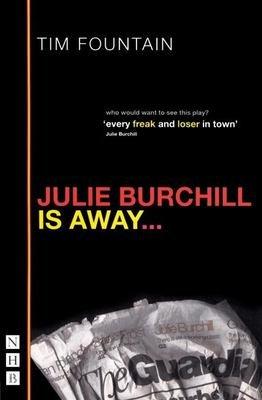 Julie Burchill is Away--