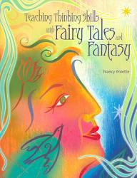 Teaching Thinking Skills with Fairy Tales and Fantasy