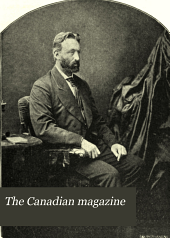 The Canadian Magazine: Volume 8