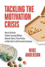 Tackling the Motivation Crisis