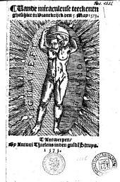 Vande miraculeuse teeckenen gheschiet in Vranckryck den 5 Mey 1573