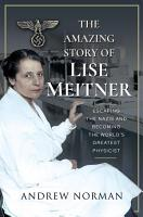 The Amazing Story of Lise Meitner PDF