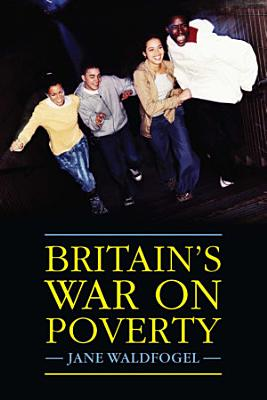 Britain s War on Poverty PDF