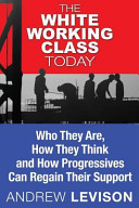 The White Working Class Today