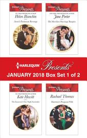 Harlequin Presents January 2018 - Box Set 1 of 2: Alexei's Passionate Revenge\The Innocent's One-Night Surrender\His Merciless Marriage Bargain\Martinez's Pregnant Wife