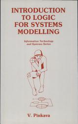 Introduction To Logic For Systems Modelling Book PDF