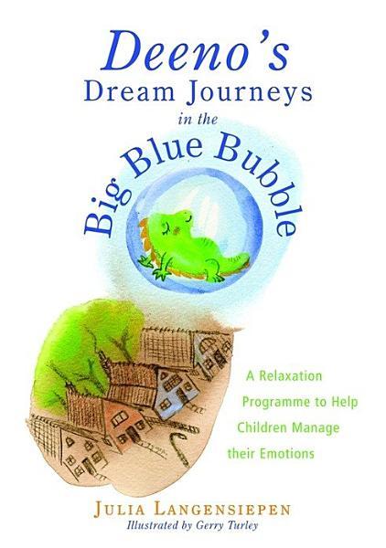 Deeno s Dream Journeys in the Big Blue Bubble