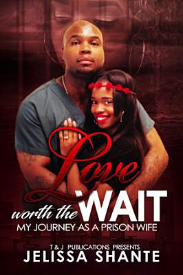 Love Worth The Wait PDF