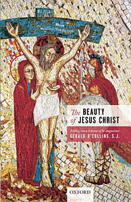 The Beauty of Jesus Christ PDF