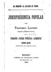 El derecho al alcance de todos: Filiación, patria potestad, alimentos. 2. ed. 1890