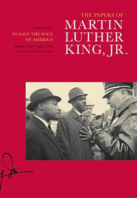 The Papers of Martin Luther King  Jr   Volume VII PDF