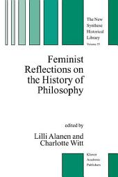 Feminist Reflections on the History of Philosophy