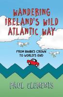 Wandering Ireland s Wild Atlantic Way PDF
