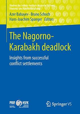 The Nagorno Karabakh deadlock