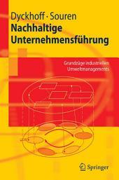 Nachhaltige Unternehmensführung: Grundzüge industriellen Umweltmanagements