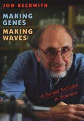 MAKING GENES, MAKING WAVES
