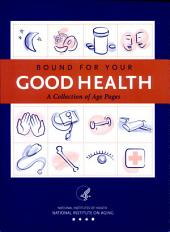Bound for Your Good Health: A Collection of Age Pages