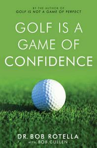 Golf is a Game of Confidence Book