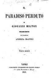 Il paradiso perduto di Giovanni Milton: Volume 2