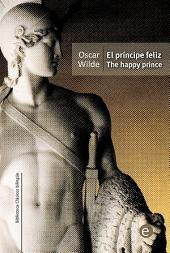 El príncipe feliz/The happy prince