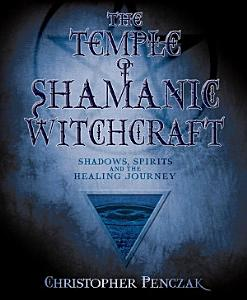 The Temple of Shamanic Witchcraft PDF