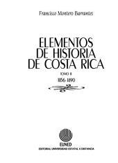 Elementos de historia de Costa Rica: 1856-1890