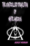Download The Controlled Demolition of White America Book