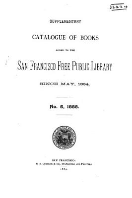 Catalogue of the San Francisco Free Public Library  Short Titles PDF
