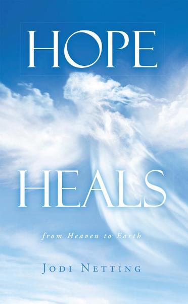 Download Hope Heals Book