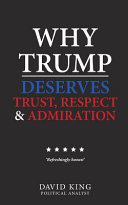 Why Trump Deserves Trust  Respect and Admiration Book