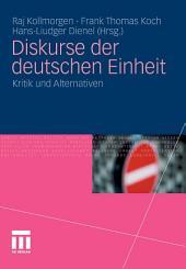 Diskurse der deutschen Einheit: Kritik und Alternativen