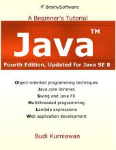 Java: A Beginner's Tutorial (4th Edition)
