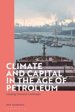 Climate and Capital in the Age of Petroleum