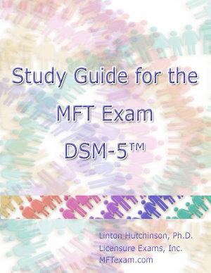 Study Guide for the MFT Exam DSM 5