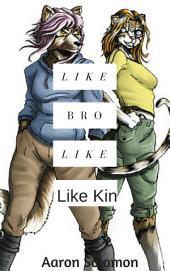 Like Brother Like Kin