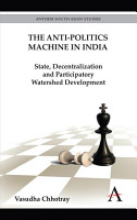 The Anti politics Machine in India PDF