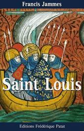 Saint Louis: ou l'Esprit de Croisade
