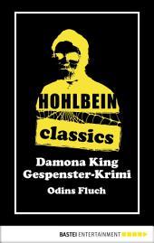 Hohlbein Classics - Odins Fluch: Ein Gespenster-Krimi