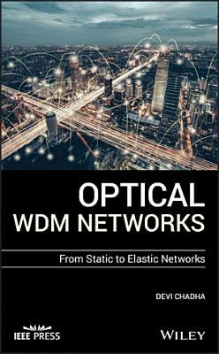 Optical WDM Networks