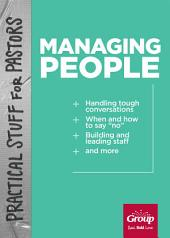 Practical Stuff for Pastors: Managing People