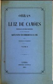 Obras de Luiz de Camões: Sonetos. Canc̜ões. Sextinas. Odes. Oitavas