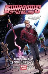 Guardians of the Galaxy Vol. 5: Through the Looking Glass