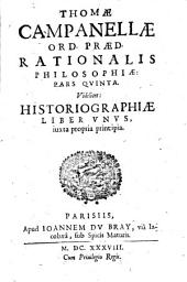 Philosophia rationalis: videlicet: grammatica, dialectica, rhetorica, poetica, historiographia iuxta propria principia